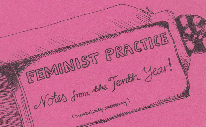 Knowledge Trouble – Practice, Theory and Anxiety in late 1970s Feminist Movements