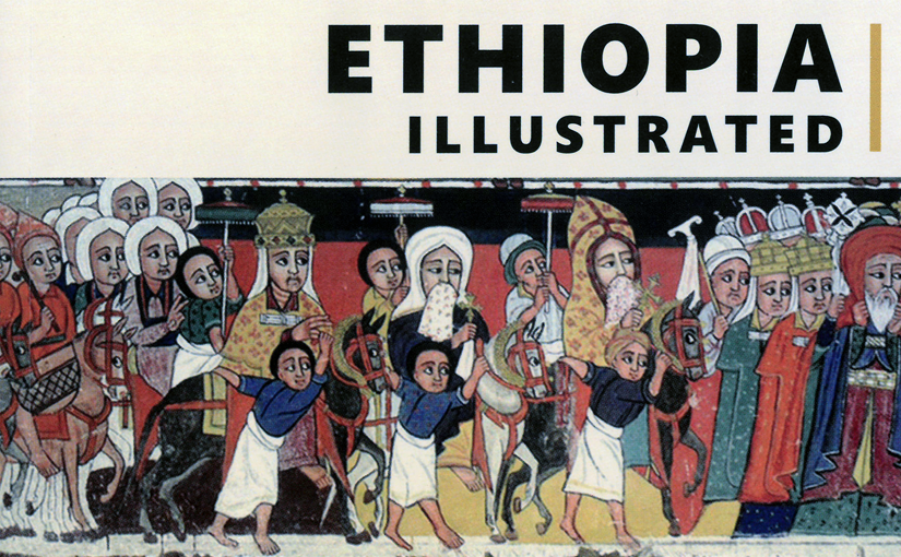 <em>Ethiopia Illustrated</em>: Manuscripts and Painting in Ethiopia – Examples from the Seventeenth to the Nineteenth Century